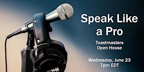 Speak Like a Pro - Toastmasters Open House tickets
