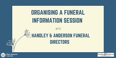Organising a Funeral Information Session @ Wonthaggi Library tickets