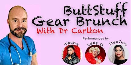 Butt Stuff Gear Brunch with Dr Carlton tickets