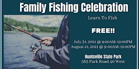 Family Fishing Celebration tickets