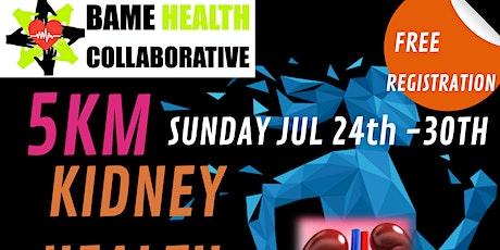 5KM Kidney Health WALK/RUN tickets