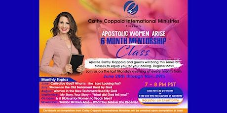 Apostolic Women Arise -  6 Month Mentorship Class tickets