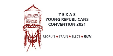 2021 Texas Young Republicans State Convention tickets