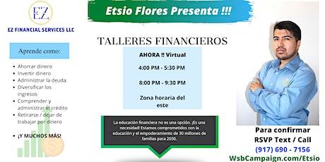 Presenta Etsio Flores - TALLERES FINANCIEROS boletos