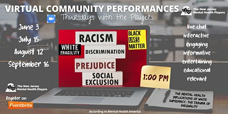 Racism and Mental Health- The NJ Mental Health Players tickets
