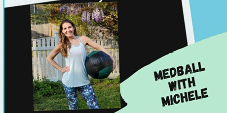 Monday Med ball Madness with Michele tickets