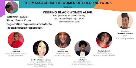 2021 KEEPING BLACK WOMEN ALIVE tickets