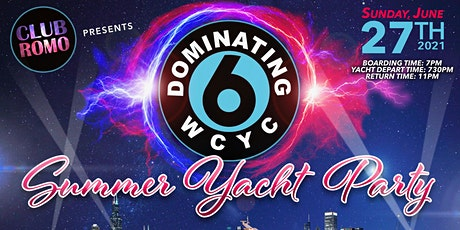 Club Romo Presents The Dominating 6 Summer Yacht Party tickets