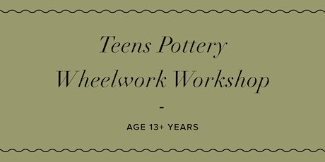 School Holiday- Pottery Workshop (Ages 12+) WHEELWORK tickets