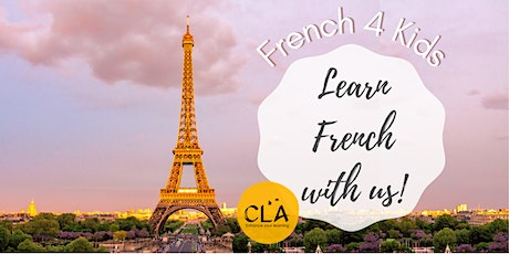 FRENCH 4 KIDS  - French Small Group Classes tickets