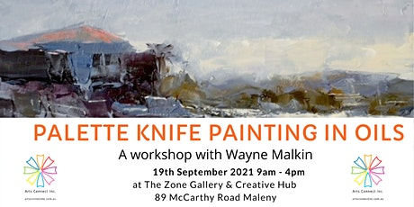 Palette Knife Painting  in Oils with Wayne Malkin tickets