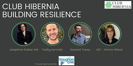Club Hibernia - Building Resilience tickets