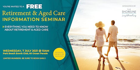 Retirement Living & Aged Care Information Seminar tickets