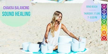 Chakra Balancing Sound Healing - Bondi Beach, 17.6.2021 tickets