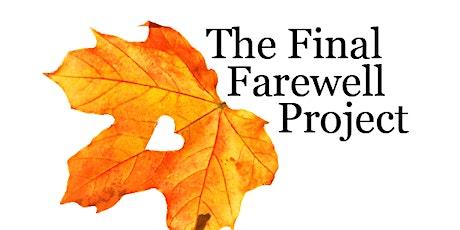 The Final Farewell Project Spring Drive-Thru Fundraiser tickets