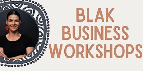 Blak Business Workshops- Wagga NAIDOC tickets
