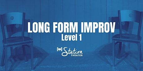 Class: Level 1 - Long Form Improv (In-Person; Wednesdays 8-10pm; 9 wks) tickets
