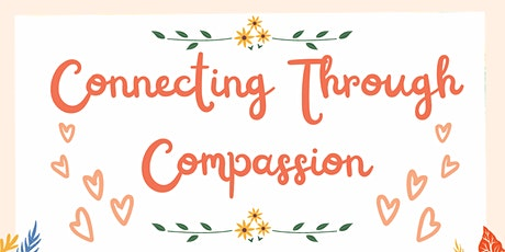 Connecting Through Compassion - Youth Conference tickets