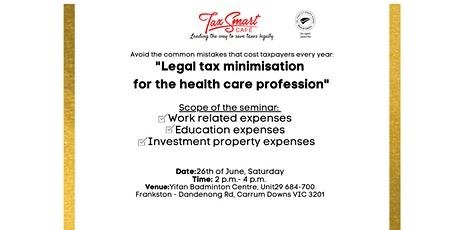 """TaxSmart Cafe: """"Legal tax minimisation  for the health care profession"""" tickets"""