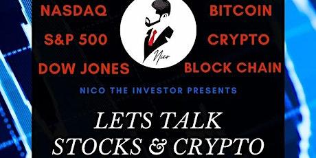Let's Talk Stocks and Crypto tickets