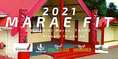 Marae Fit 2021 @ Waipahihi Marae tickets