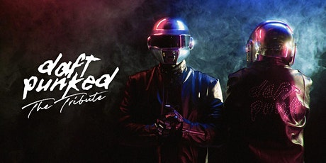 Daft Punked - The Tribute at The Roey, Broome tickets