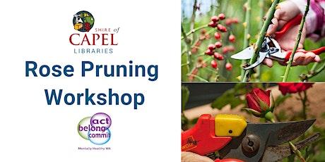 Boyanup Rose Pruning Workshop tickets