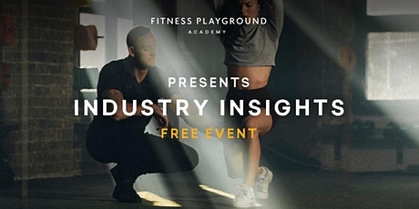 Fitness Playground Academy | Industry Insights tickets
