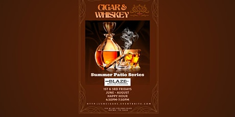 Cigars and Whiskey Summer Patio Series tickets