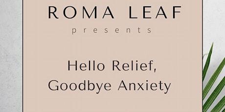 Hello Relief, Goodbye Anxiety Wellness Workshop tickets