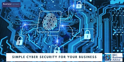 Simple Cyber Security for your Business
