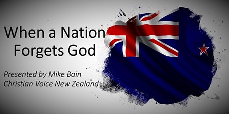Auckland Public Talk: When A Nation Forgets God tickets