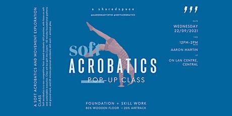 Soft Acrobatics Pop-Up Class #6 tickets