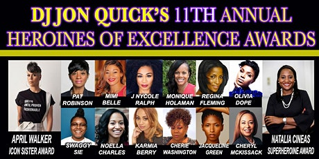 DJ Jon Quick's 11th Annual Heroines of Excellence Awards tickets