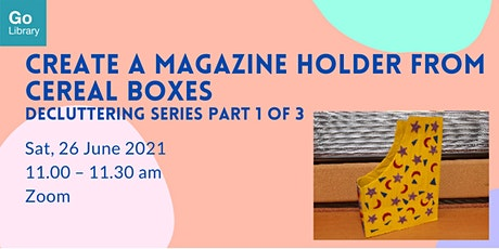 Create a Magazine Holder From Cereal Boxes-Decluttering Series Part 1 of 3 tickets