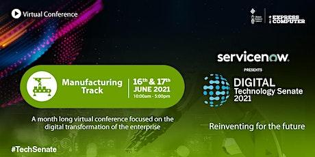 Digital Technology Senate 2021 ~ Manufacturing biglietti