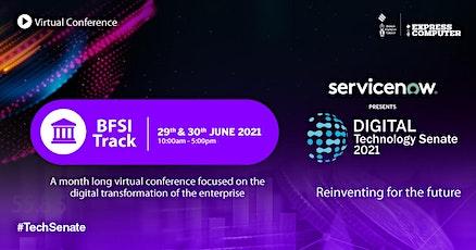 Digital Technology Senate 2021 ~ BFSI tickets