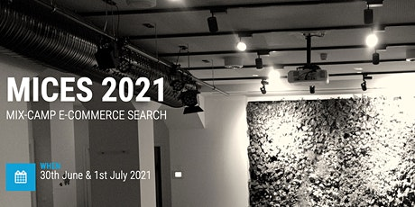 MICES 2021 (MIX-CAMP E-COMMERCE SEARCH) - Online Event tickets