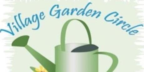 Village Garden Circle Luncheon Meeting tickets