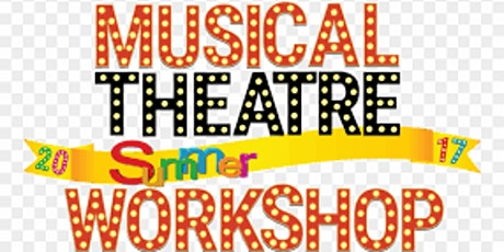 Musical Theatre Summer Camp-Online tickets