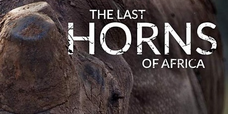 THE LAST HORNS OF AFRICA tickets