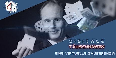 Digitale Täuschungen - Eine virtuelle Zaubershow Tickets