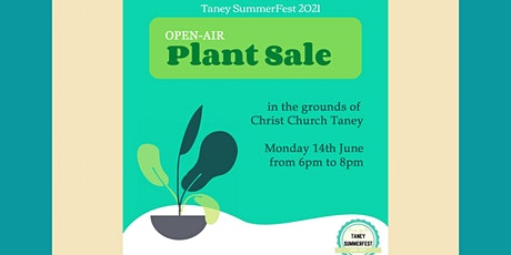 Taney SummerFest Plant Sale (open air event) tickets