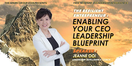 The Resilient Entrepreneur Series: Enabling Your CEO Leadership Blueprint tickets