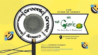 Groovie Grove Comedy Shows: - SUNDAY. MONDAY, TUESDAY, WEDNESDAY, THURSDAY tickets