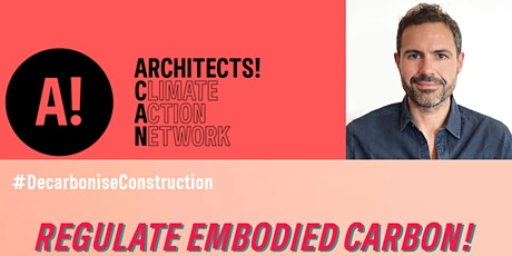 RIBA East ACAN Regulating Embodied Carbon Talk tickets