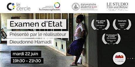 Examen d'Etat : présentation par Dieudonné Hamadi et projection Tickets