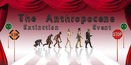 The Anthropocene Extinction Event - exhibition opening tickets