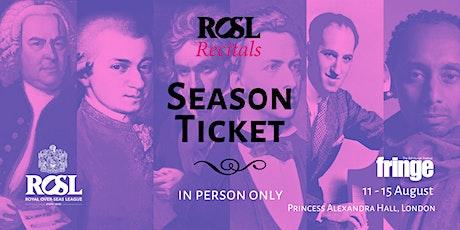 ROSL Recitals: Season Ticket tickets