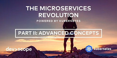 The microservices revolution, powered by Kubernetes – Advanced Concepts entradas